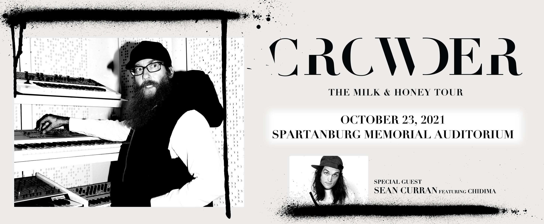Crowder  The Milk & Honey Tour  w/ special guest Sean Curran   Spartanburg Memorial Auditorium